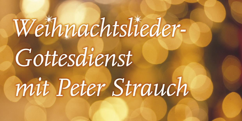 Weihnachtslieder mit Peter Strauch